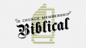 Should we become members of a church?